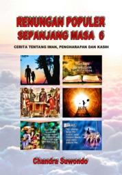 Renungan Populer Sepanjang Masa - Cerita Tentang Iman, Pengharapan dan Kasih (Seri ke 6 by Chandra Suwondo Cover