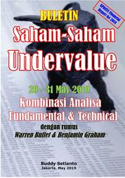 Cover Buletin Saham-Saham Undervalue 20-31 MAY 2019 - Kombinasi Fundamental & Technical Analysis oleh Buddy Setianto