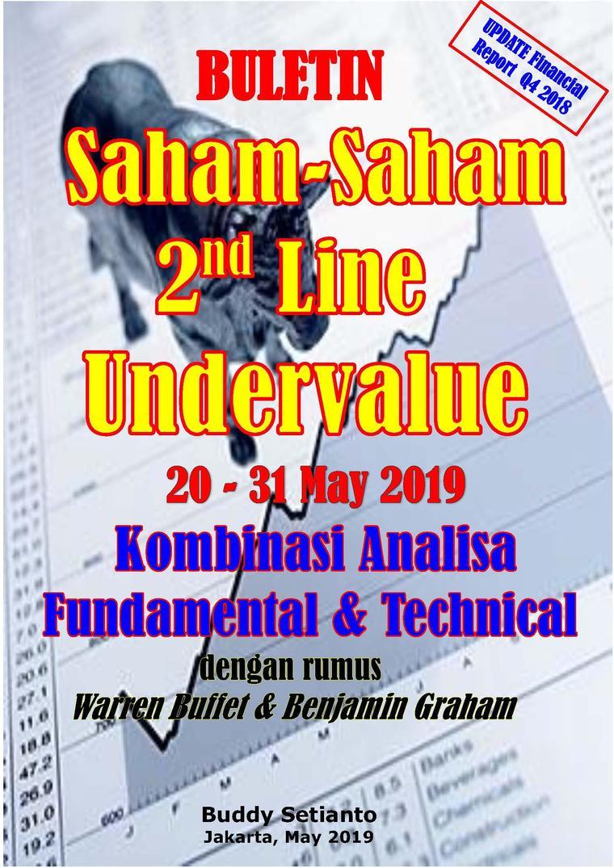 Buku Digital Buletin Saham-Saham 2nd Line Undervalue 20-31 MAY 2019 - Kombinasi Fundamental & Technical Analysis oleh Buddy Setianto