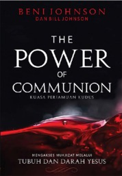 The Power of Communion by Beni dan Bill Johnson Cover