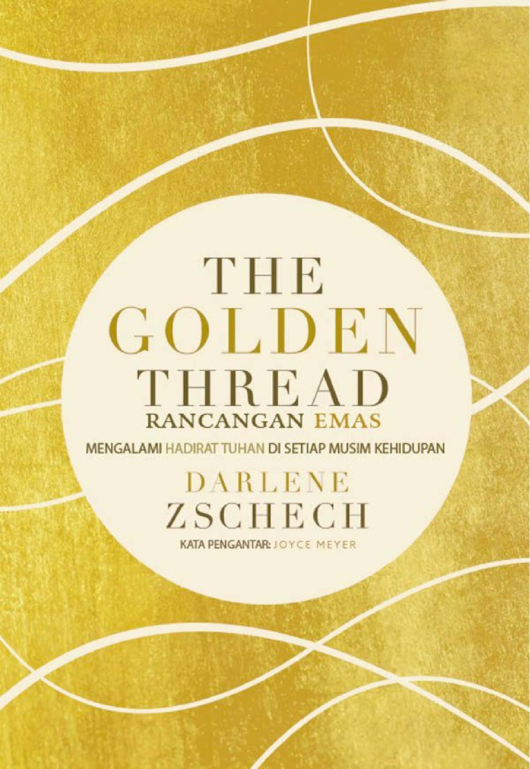 Golden Thread (Rancangan Emas) by Darlene Zschech Digital Book