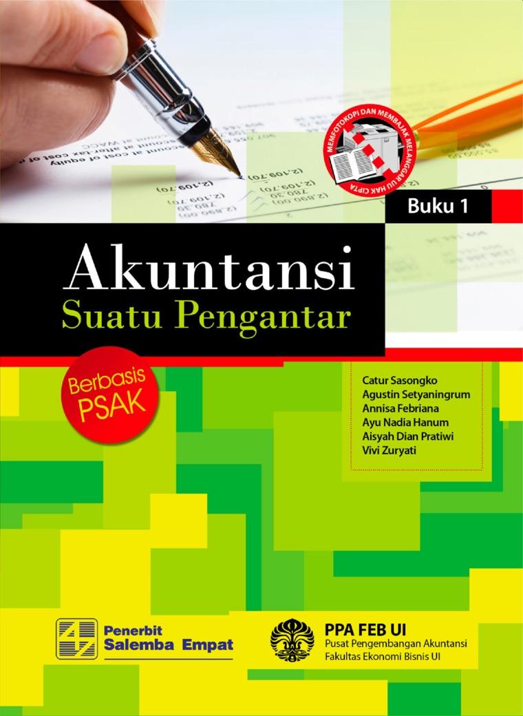 Akuntansi Suatu Pengantar 1: Berbasis PSAK by Catur Sasongko Digital Book