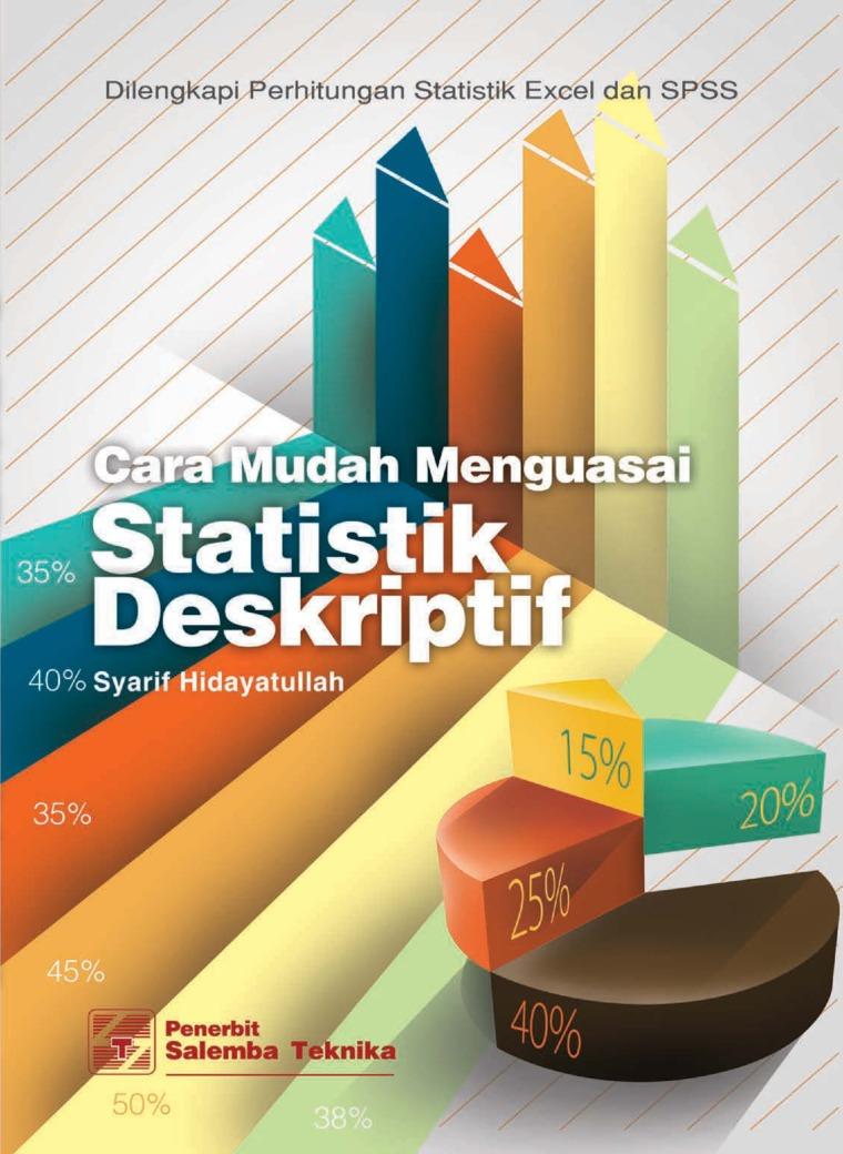 Buku Digital Cara Mudah Menguasai Statistik Deskriptif oleh Dr. Moch. Syarif Hidayatullah