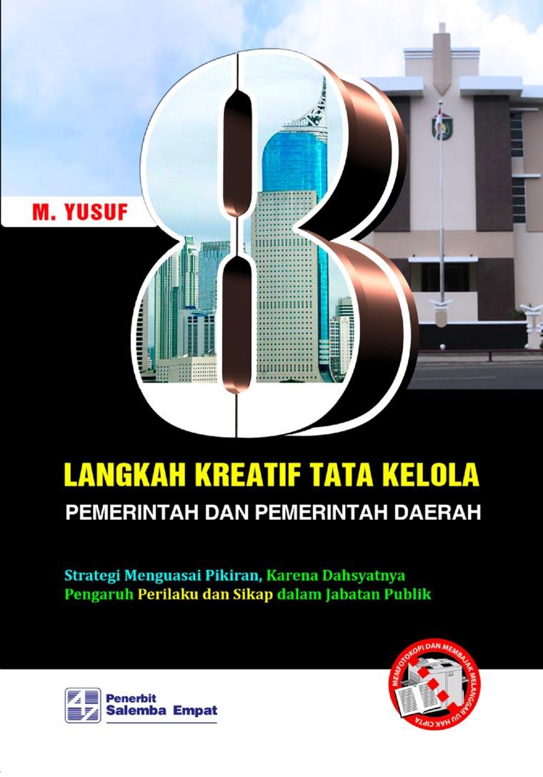 Buku Digital Delapan Langkah Kreatif Tata Kelola Pemerintah dan Pemerintah Daerah oleh M. Yusuf