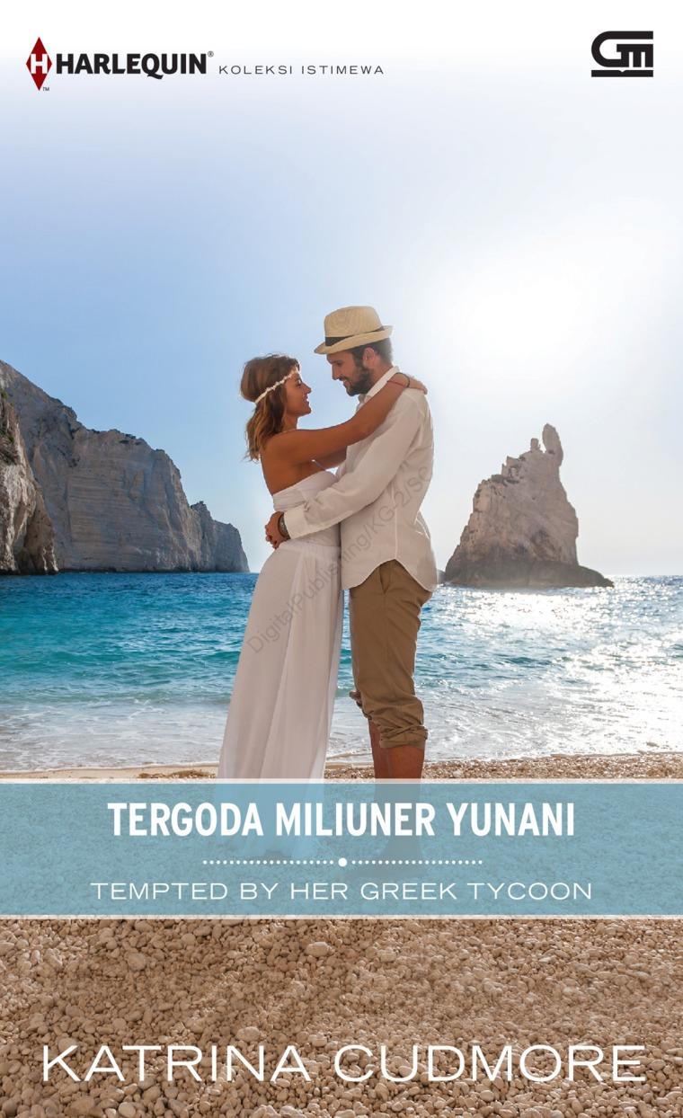Harlequin Koleksi Istimewa: Tergoda Miliuner Yunani (Tempted by Her Greek Tycoon) by Katrina Godmore Digital Book