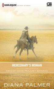 Cover Harlequin Koleksi Istimewa: Kekasih Sang Prajurit Bayaran (Mercenary's Woman) oleh Diana Palmer