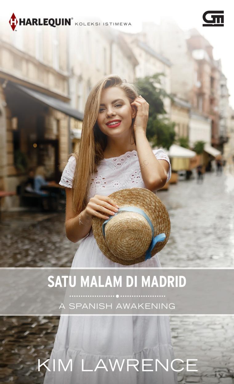 Buku Digital Harlequin Koleksi Istimewa: Satu Malam di Madrid (A Spanish Awakening) oleh Kim Lawrence