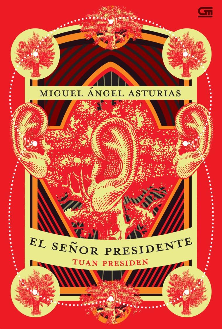 Tuan Presiden (El Senor Presidente) by Miguel Angel Asturias Digital Book