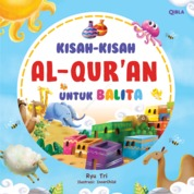 Kisah-Kisah Al-Quran Untuk Balita by Ryu Tri Cover