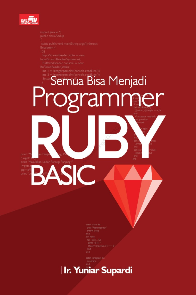 Buku Digital Semua Bisa Menjadi Programmer Ruby Basic oleh Ir. Yuniar Supardi