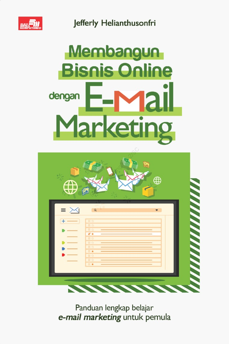 Membangun Bisnis Online dengan Email Marketing by Jefferly Helianthusonfri Digital Book