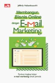 Cover Membangun Bisnis Online dengan Email Marketing oleh Jefferly Helianthusonfri