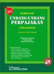 Cover Kompilasi Undang-Undang Perpajakan Terlengkap (Versi 2010) oleh Primandita Fitriandi, Yuda Aryanto, Agus Puji Priyono