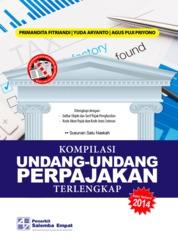 Cover Kompilasi Undang-Undang Perpajakan Terlengkap (Versi 2014) oleh Primandita Fitriandi, Yuda Aryanto, Agus Puji Priyono