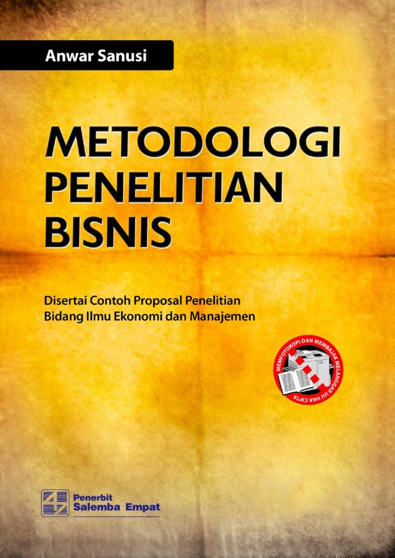 Buku Digital Metodologi Penelitian Bisnis oleh Anwar Sanusi