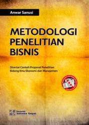 Metodologi Penelitian Bisnis by Anwar Sanusi Cover