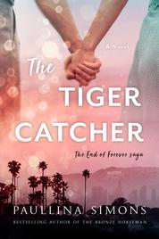 The Tiger Catcher by Paullina Simons Cover