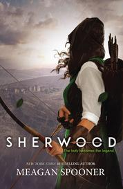 Sherwood by Meagan Spooner Cover