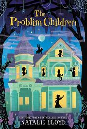 Cover The Problim Children oleh Natalie Lloyd