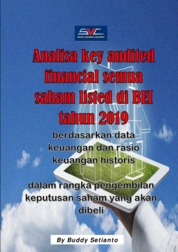 Cover Analisa key audited financial semua saham listed di BEI tahun 2019 oleh Buddy Setianto