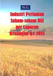 Industri Pertanian Saham-saham BEI per Laporan Keuangan Q4 2018 by Buddy Setianto Cover