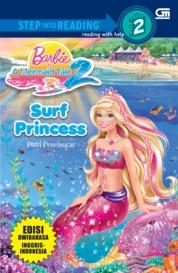 Cover Barbie in a Mermaid Tale: Putri Peselancar oleh Mattel