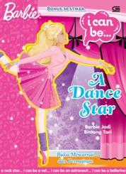 Cover Barbie I Can Be: Barbie Jadi Bintang Tari oleh Mattel