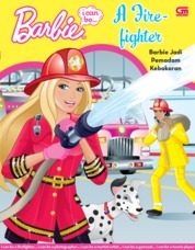Barbie I Can Be: A Firefighter - Barbie Jadi Pemadam Kebakaran by Mattel Cover