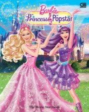 Barbie The Princess & The Popstar: The Movie Story by Mattel Cover