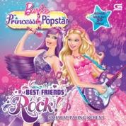 Cover Barbie The Princess & The Popstar: Sahabat-Sahabat Paling Keren oleh Mattel