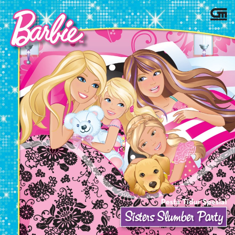 Barbie: Pesta Tidur Spesial (Sister Slumber Party) by Mattel Digital Book
