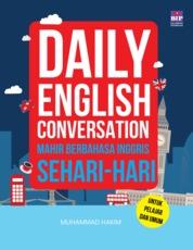 Cover Daily English Conversation : Mahir Bahasa Inggris Sehari-Hari oleh Muhammad Hakim