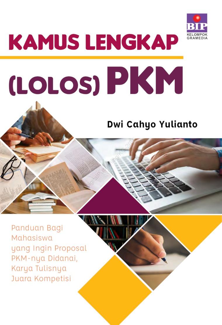 Buku Digital Kamus Lengkap (Lolos) PKM oleh Dwi Cahyo Yulianto