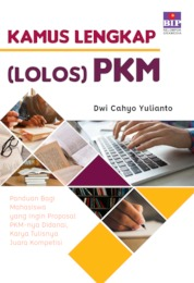 Cover Kamus Lengkap (Lolos) PKM oleh Dwi Cahyo Yulianto
