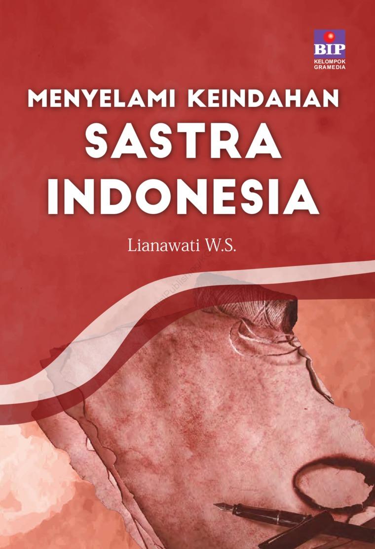 Buku Digital Menyelami Keindahan Sastra Indonesia oleh Lianawati W.S.