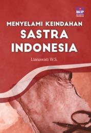 Cover Menyelami Keindahan Sastra Indonesia oleh Lianawati W.S.