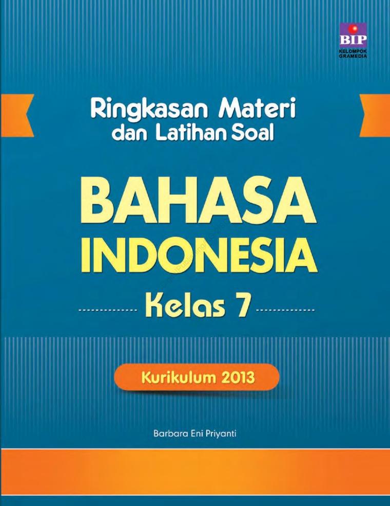 Ringkasan Materi Dan Latihan Soal Bahasa Indonesia Kls 7 by Barbara Eni Priyanti Digital Book