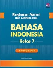 Cover Ringkasan Materi Dan Latihan Soal Bahasa Indonesia Kls 7 oleh Barbara Eni Priyanti