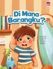 Di Mana Barangku? (Kumpulan Cerita Budi Pekerti 1) by Watiek Ideo Cover