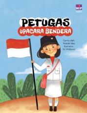 Petugas Upacara Bendera (Kumpulan Cerita Budi Pekerti 1) by Watiek Ideo Cover