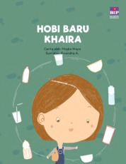 Hobi Baru Khaira (Kumpulan Cerita Budi Pekerti 1) by Nindia Maya Cover