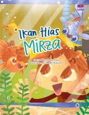 Ikan Hias Mirza (Kumpulan Cerita Budi Pekerti 1) by Nindia Maya Cover
