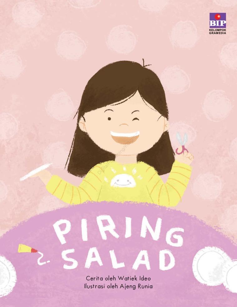 Piring Salad (Kumpulan Cerita Budi Pekerti 2) by Watiek Ideo Digital Book