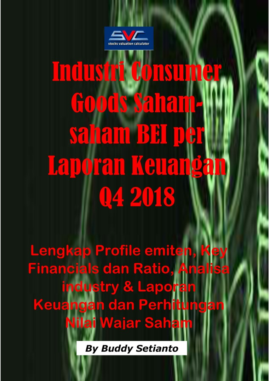 Buku Digital Saham-Saham Industri Consumer Goods di BEI per Laporan Keuangan Q4 2018 oleh Buddy Setianto