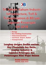 54 Saham-Saham Industri Infrastructure, Toll & Transportation di BEI per Laporan Keuangan Akhir tahun Q4 2018 by Buddy Setianto Cover