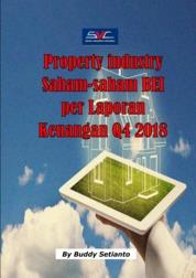 Industri Property Saham-saham BEI per Laporan Keuangan tahunan yang berakhir 31 Desember 2018 by Buddy Setianto Cover