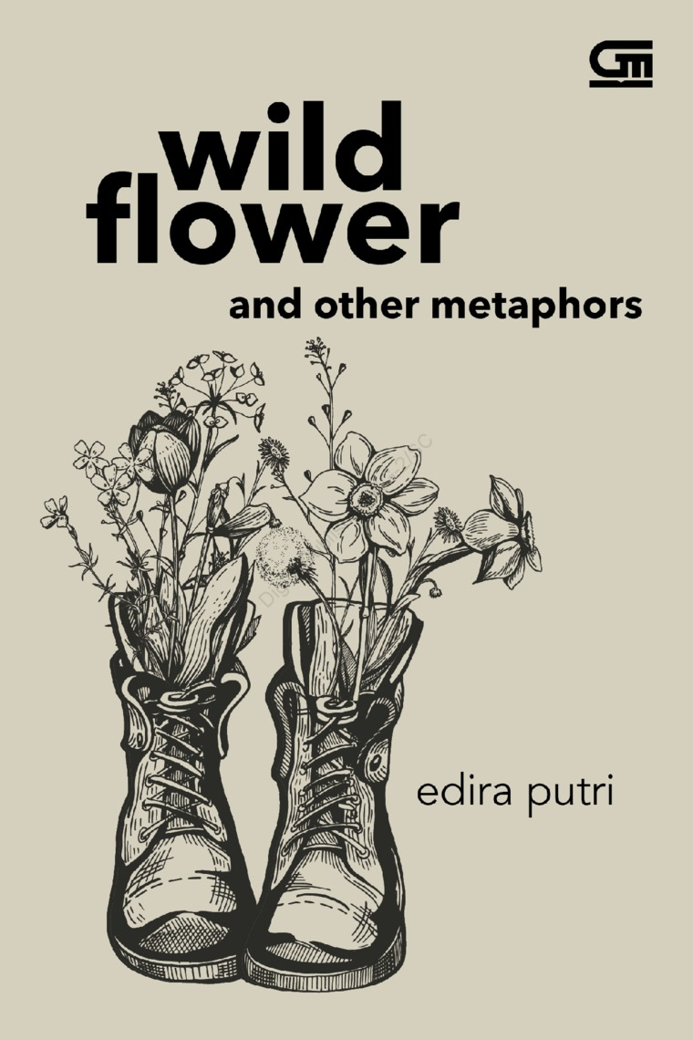 Wild Flower and Other Metaphors -Puisi by Edira Putri Digital Book