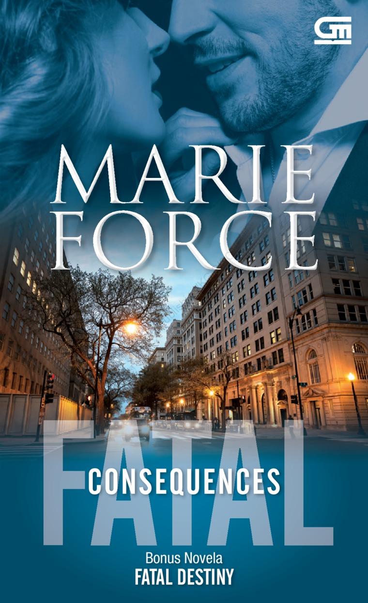 Buku Digital Harlequin: Fatal Consequences & Fatal Destiny oleh Marie Force