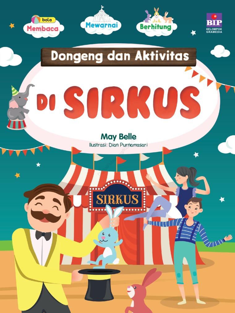 DONGENG DAN AKTIVITAS DI SIRKUS by May Belle Digital Book