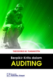 Cover Berpikir Kritis dalam Auditing oleh Theodorus M. Tuanakotta